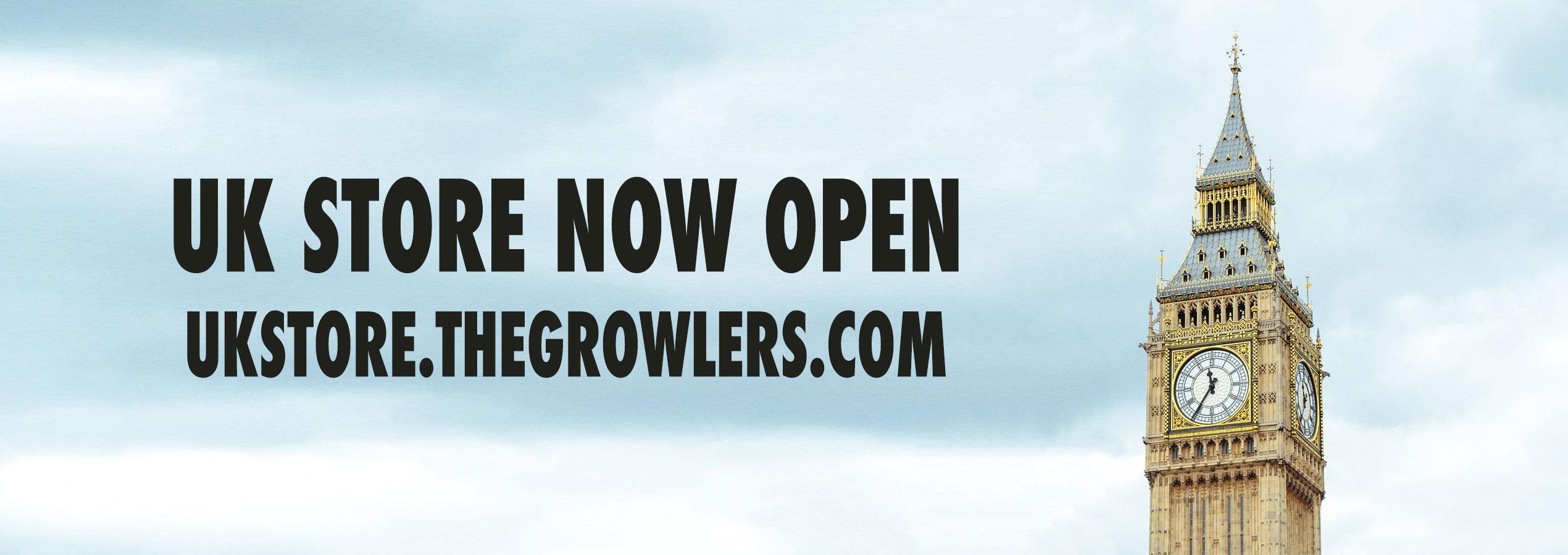 The Growlers UK Store Now Open Big Ben